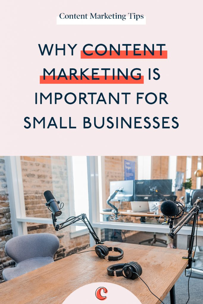 Why content marketing is important for small businesses 2