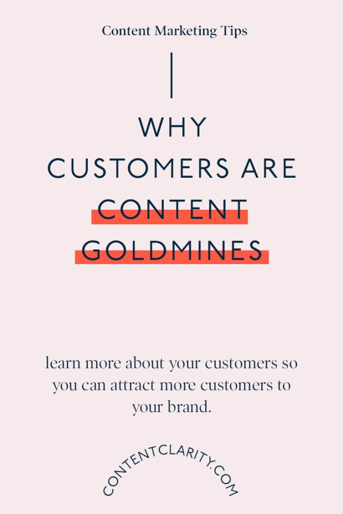 3 reasons why your customers are a content goldmine | Content Clarity | Yep, you heard me… Your customers are a content marketing goldmine! Want to know why? Great, settle down and let me tell you the 3 reasons why some of your best blog and social media content will come from your customers.