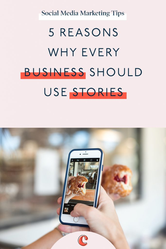 5 Reasons Why Every Business Should Use Stories