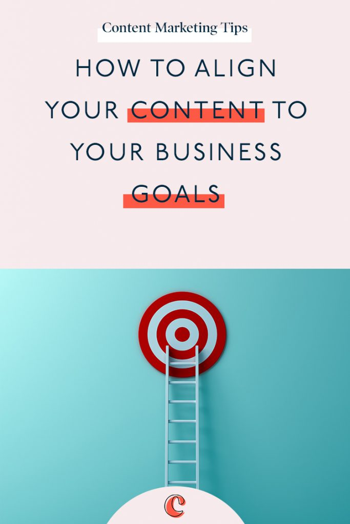 How to align your content to your business goals
