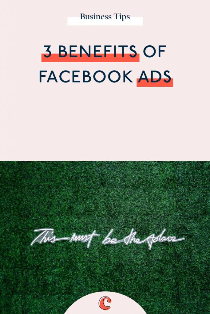 3 Benefits of Facebook Ads