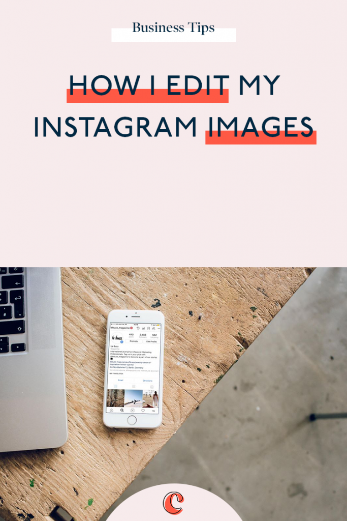 How I edit my Instagram images