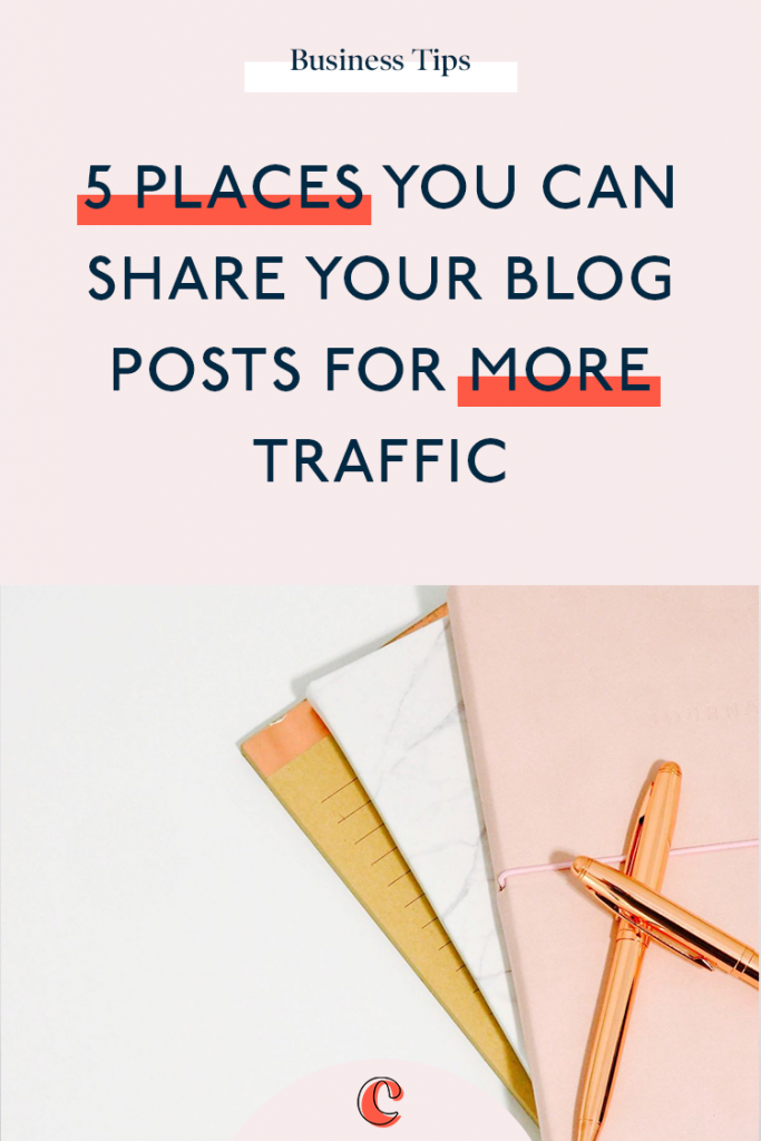 5 Places you can share your blog posts for more traffic