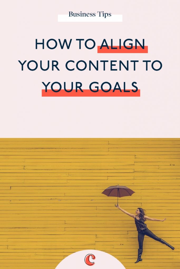 How to align your content with your goals
