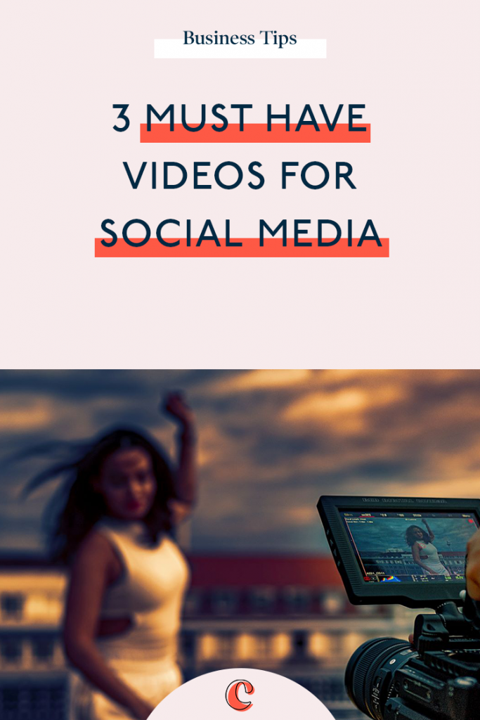 3 must have videos for social media