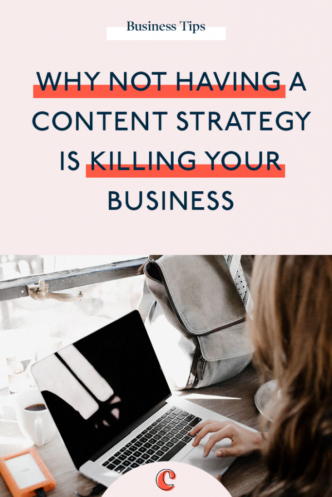 Why not having a content strategy is killing your business