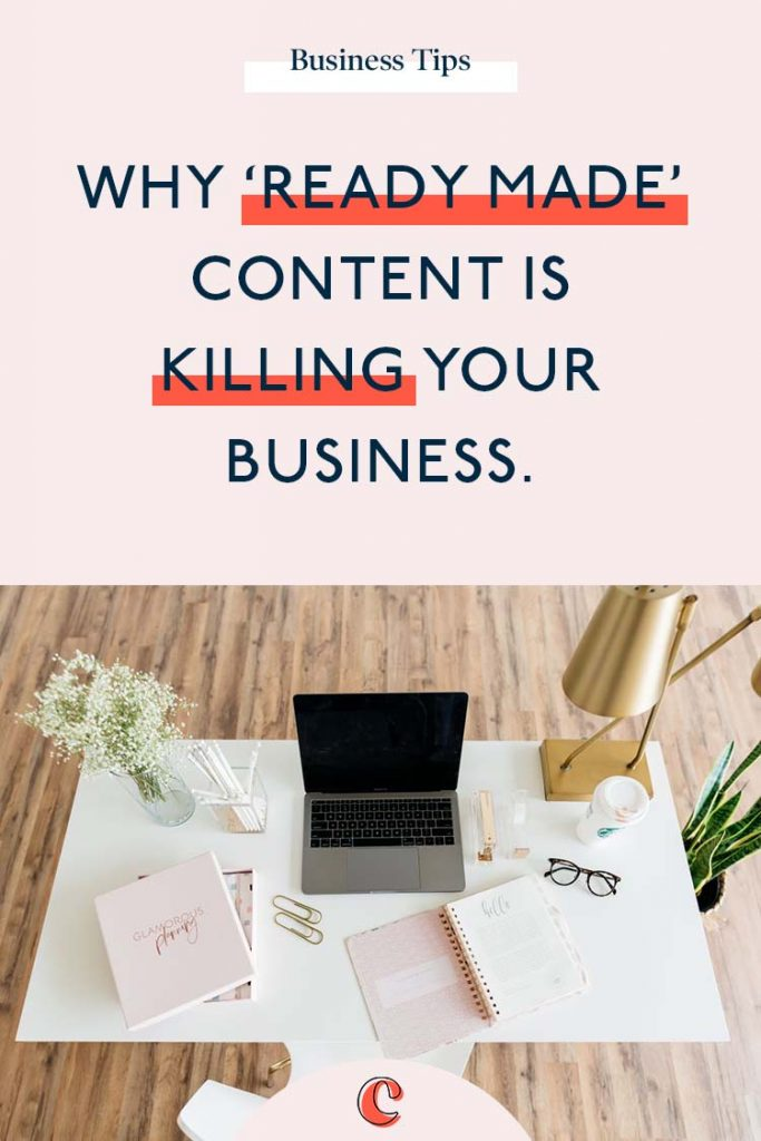 Why 'ready made' content is killing your business | Content Clarity | Ok, it's not often I take such a strong stand on something, so get the popcorn at the ready for this one. There is an influx of 'ready to go' business tools everywhere you look. Whether it's social media captions, blog posts, Canva templates and I'm going to give you a bit of a danger warning run down of where these 'so called' time saving practices can help your business and which ones are doing more harm than good!