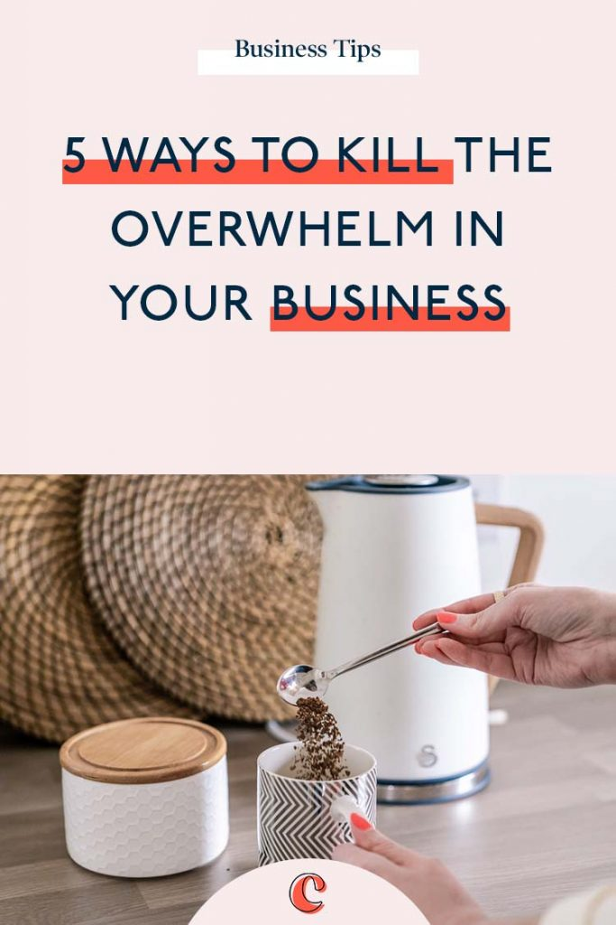 5 ways to kill the overwhelm in your business | Content Clarity | Running a business isn't easy, but if you're like me… you wouldn't change it for the world! There are times when the day to day running of the business can be overwhelming and before you know it, you feel stuck fast in a place where catching up feels unlikely.