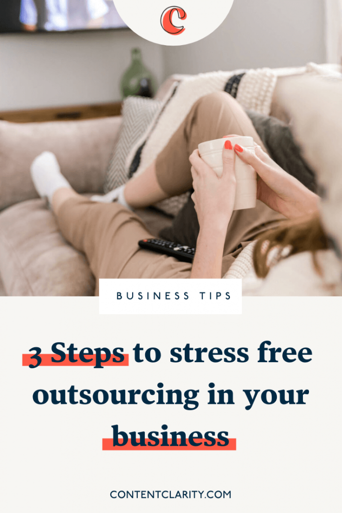 3 Steps to stress free outsourcing in your business   Content Clarity   It's only natural when you're growing a business, that you will reach a time when you just don't have the time to do all those little thing you did at the start. Things like book keeping, diary management, scheduling, setting up email sequences…